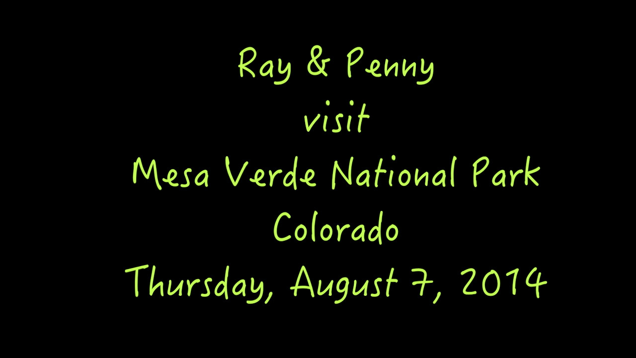 VIDEO:  Mesa Verde National Park - Colorado ( 18 1/2 mins)