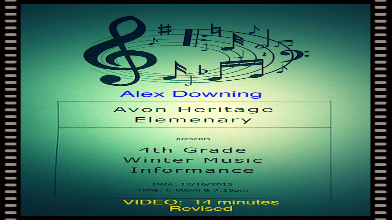"Alex Downing-Avon Heritage Elementary 4th Grade Winter Music ""Informance"", Wed., Dec. 16, 2015, 6pm.2==Revised version"