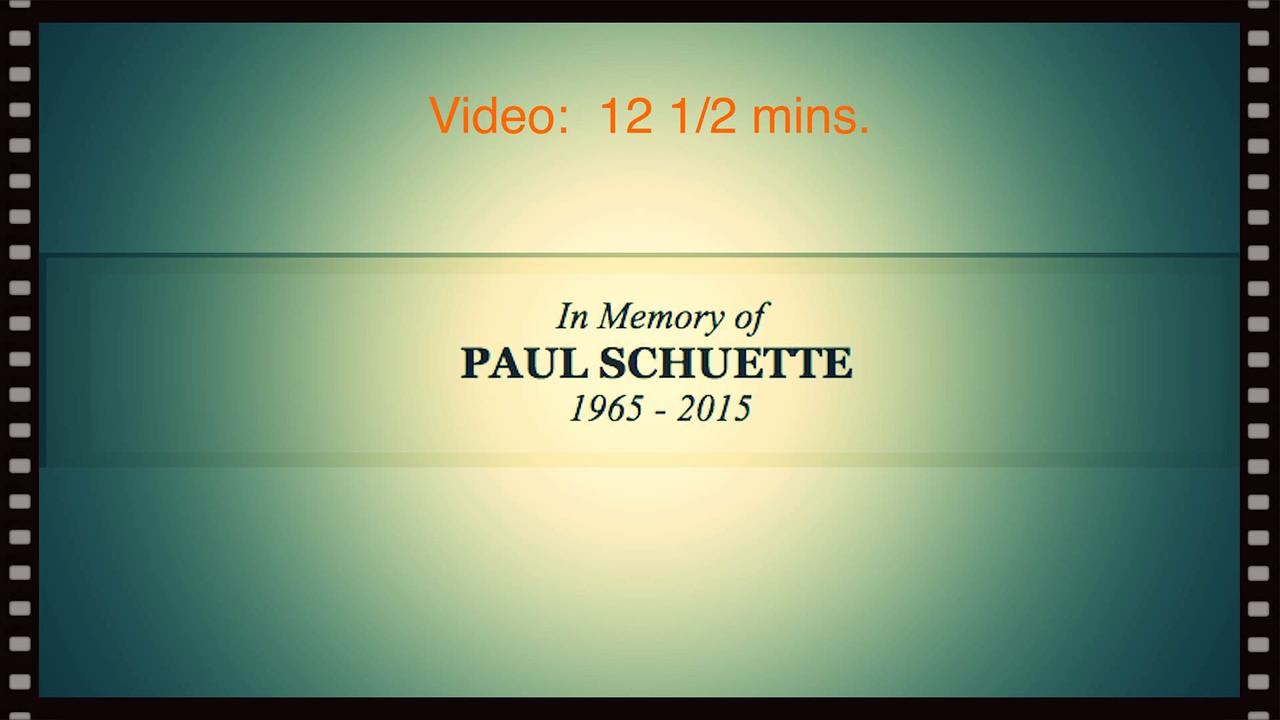 Video:  12 1/2 mins.  Paul Schuette--Ray Schuette's version